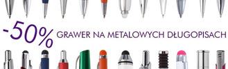 50% tańszy grawer na metalowych długopisach!